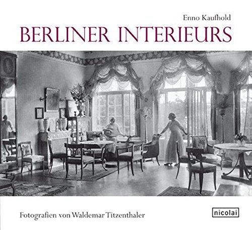 9783894797331: Berliner Interieurs 1910 - 1930