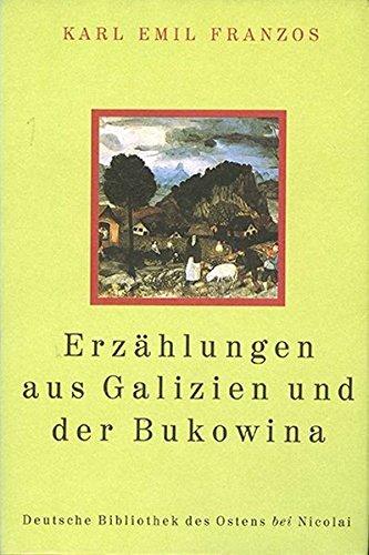 9783894798970: Erzählungen aus Galizien und der Bukowina