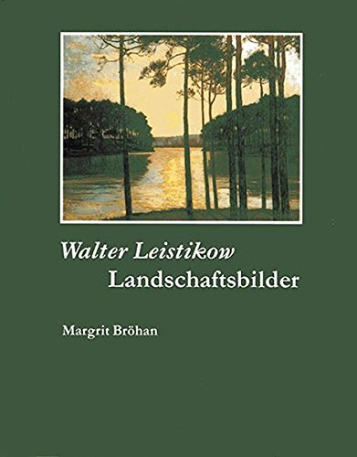 9783894799014: Walter Leistikow. Landschaftsbilder