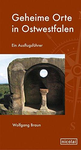 9783894799281: Geheime Orte in Ostwestfalen: Ein Ausflugsf�hrer