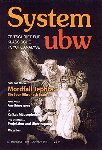 System ubw 1/2013: Zeitschrift fur klassische Psychoanalyse: Fritz Erik Hoevels,