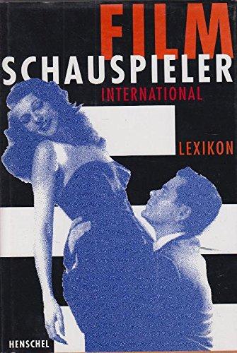 LEXIKON FILMSCHAUSPIELER INTERNATIONAL: Hans-Michael Bock (Herausgeber)