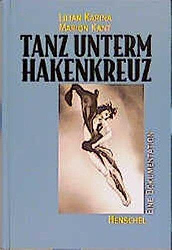 Tanz unterm Hakenkreuz - Eine Dokumentation: Lilian Karina, Marion
