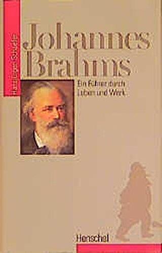 9783894872687: Johannes Brahms: Ein Führer durch Leben und Werk (German Edition)