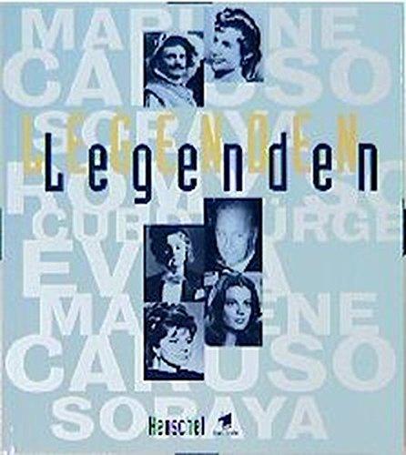 9783894873141: Legenden: Evita, Soraya, Curd Jürgens, Romy Schneider, Enrico Caruso, Marlene Dietrich ...