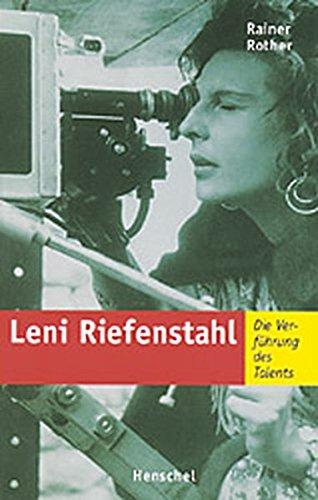 9783894873608: Leni Riefenstahl: Die Verführung des Talents