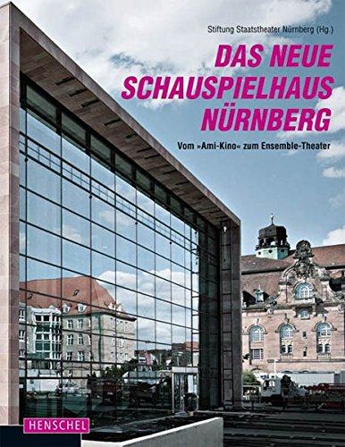 9783894876746: Das neue Schauspielhaus Nurnberg: Vom