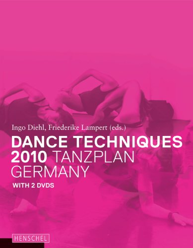9783894876890: Dance Techniques 2010: Tanzplan Germany