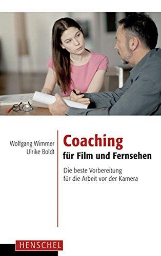 9783894877040: Coaching für Film und Fernsehen: Die beste Vorbereitung für die Arbeit vor der Kamera