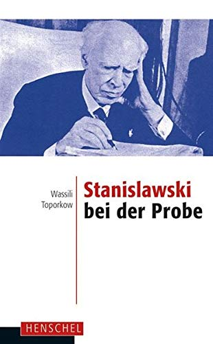 9783894877378: Stanislawski bei der Probe