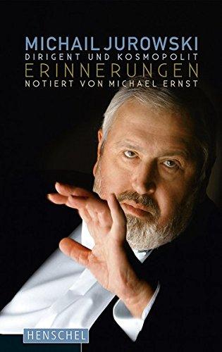 9783894877811: Michail Jurowski. Dirigent und Kosmopolit