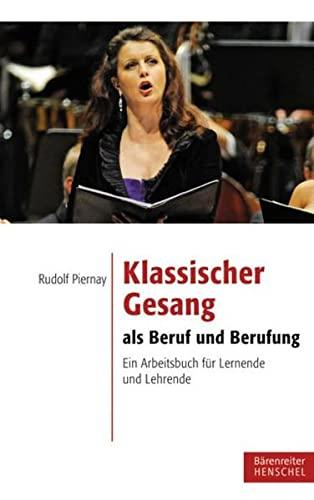 9783894879143: Klassischer Gesang als Beruf und Berufung