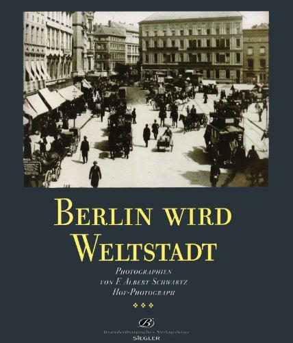 9783894881160: Berlin wird Weltstadt