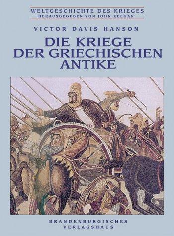 Die Kriege der griechischen Antike (3894881402) by Victor Davis Hanson