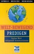 Welt-bewegend predigen. (9783894903176) by Haddon Robinson