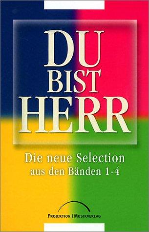 9783894903947: Du Bist Herr - Anbetungslieder Selection