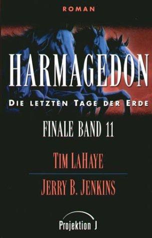 9783894905040: Finale - die letzten Tage der Erde Bd.11: Harmagedon