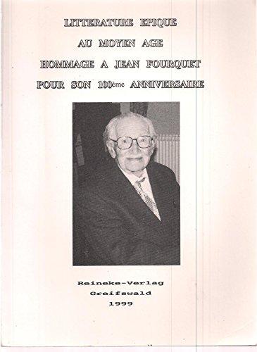 9783894920982: Littérature épique au Moyen Age -Hommage à Jean Fourquet pour son 100ème anniversaire