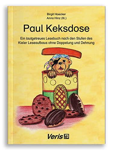 9783894932060: Paul Keksdose: Ein lautgetreues Lesebuch nach den Stufen des Kieler Leseaufbaus ohne Doppelung und Dehnung