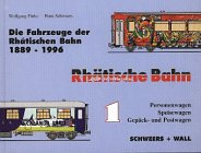9783894941031: Die Fahrzeuge der Rhätischen Bahn, 1889-1996 (German Edition)