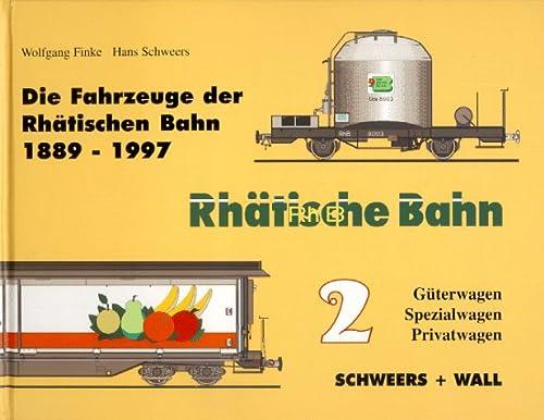 9783894941048: Die Fahrzeuge der Rhätischen Bahn 1889-2000, 4 Bde., Bd.2, Güterwagen, Spezialwagen, Privatwagen