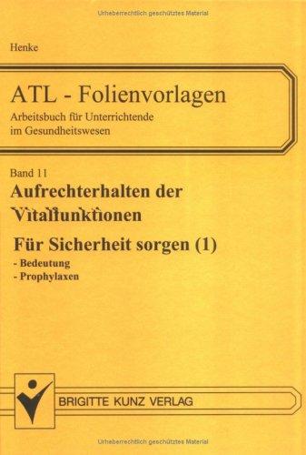 9783894951689: ATL-Folienvorlagen 11. Für Sicherheit sorgen 1.