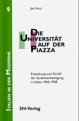 9783894980962: Die Universitaet auf der Piazza