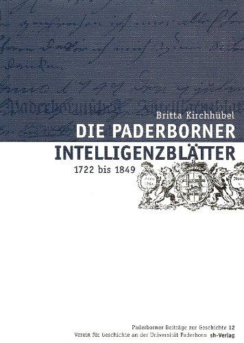 9783894981259: Die Paderborner Intelligenzblätter (1772 bis 1849)
