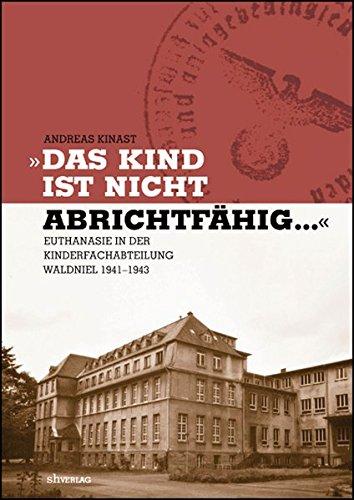 Das Kind ist nicht abrichtfähig . .: Andreas Kinast (Autor)