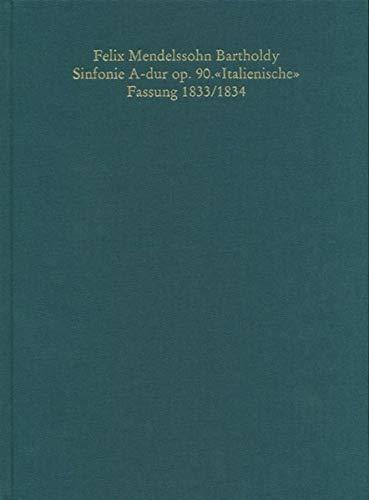 9783895000010: Felix Mendelssohn Bartholdy: A-major Symphony op. 90 'Italian' Symphony (English and German Edition)