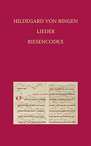 Hildegard Von Bingen - Lieder: Riesencodex (HS. 2) Der Hessischen Landesbibliothek Wiesbaden Fol. ...