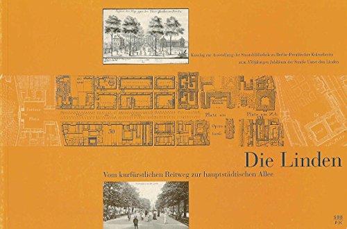 Die Linden - Vom kurfürstlichen Reitweg zur: Laurenz Demps, Helmut
