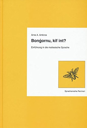 9783895000850: Bongornu, Kif Int?: Einfuhrung in Die Maltesische Sprache (German Edition)