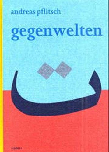 9783895001864: Gegenwelten: Zur Literaturtheorie Idwar Al-harrats (Literaturen Im Kontext. Arabisch - Persisch - Turkisch)