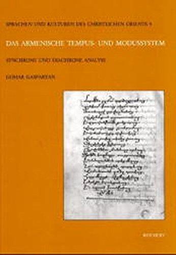 9783895001987: Das armenische Tempus- und Modussystem: Synchrone und diachrone Analyse (Sprachen Und Kulturen Des Christlichen Orients) (German Edition)