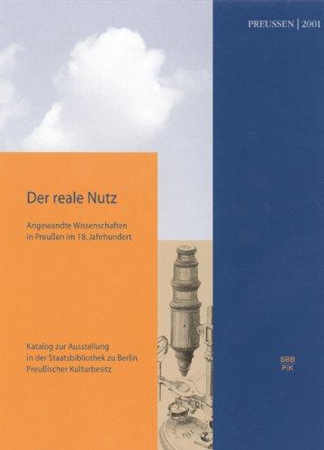 Der reale Nutz - Angewandte Wissenschaften in: Mahlke, Regina