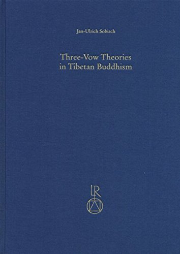 9783895002632: Three-Vow Theories in Tibetan Buddhism: A Comparative Study of Major Traditions from the Twelfth through Nineteenth Centuries (Contributions to Tibetan Studies)