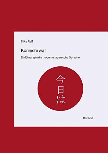 9783895002793: Konnichi Wa!: Einfuhrung in Die Moderne Japanische Sprache