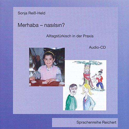 9783895002823: Merhaba-Nasilsin?: Alltagsturkisch in der Praxis