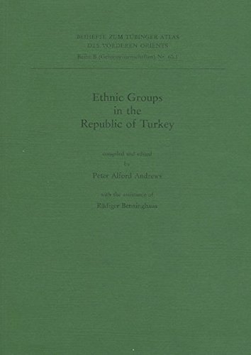 Ethnic Groups in the Republic of Turkey: Ed. By Peter