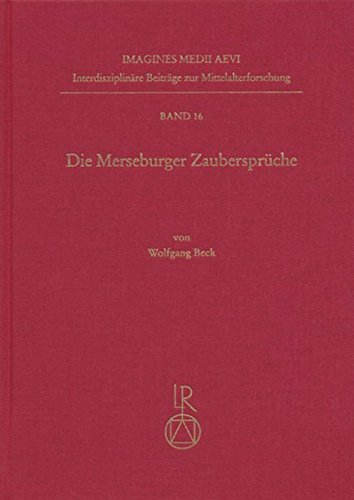 9783895003004: Die Merseburger Zauberspr che (IMAGINES MEDII AEVI. INTERDISZIPLINaRE BEITRaGE ZUR MITTELALTERFORSCHUNG) (German Edition)