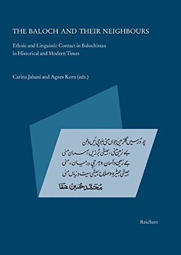 9783895003660: The Baloch and Their Neighbours: Ethnic and Linguistic Contact in Balochistan in Historical and Modern Times
