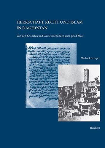 9783895004148: Herrschaft, Recht Und Islam in Daghestan: Von Den Khanaten Und Gemeindebunden Zum Dschihad-staat (Kaukasienstudien)