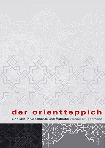 9783895005633: Der Orientteppich: Einblicke in Geschichte und Ästhetik (German Edition)