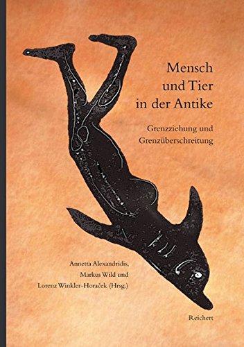 9783895005831: Mensch Und Tier in Der Antike: Grenzziehung Und Grenzuberschreitung