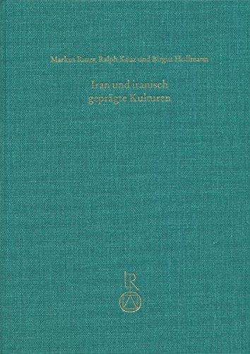 9783895006074: Iran und iranisch geprägte Kulturen: Studien zum 65. Geburtstag von Bert G. Fragner (Beitrage zur Iranistik) (German Edition)