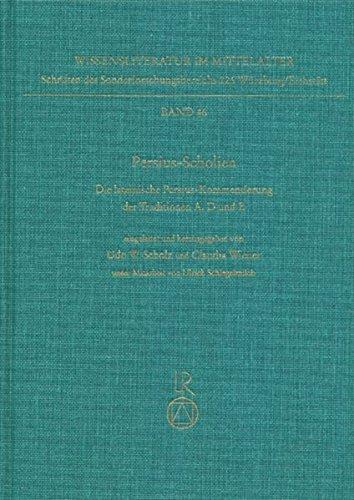 9783895006319: Persius-Scholien: Die lateinische Persius-Kommentierung der Traditionen A, D und E (Wissenliterature im Mittelalter) (German Edition)