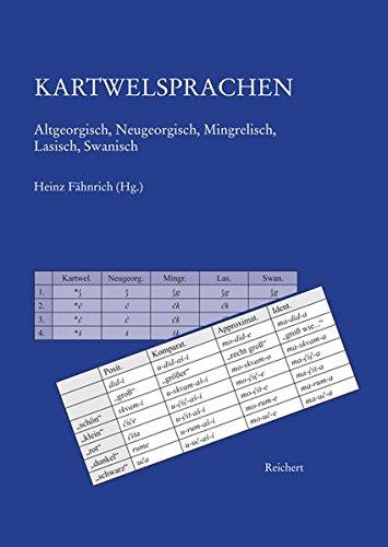 9783895006531: Kartwelsprachen: Altgeorgisch, Neugeorgisch, Mingrelisch, Lasisch, Swanisch (German Edition)