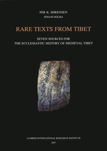 Rare Texts from Tibet: Seven Sources for: Sorensen, Per K.,