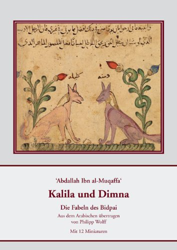 9783895006838: Abdallah Ibn Al-Muqaffa. Kalila Und Dimna: Die Fabeln Des Bidpai (German Edition)